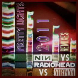 Pretty-Lights-vs-Radiohead-vs-Nirvana-vs-NIN mashup