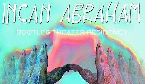 bootleg residency incan abraham