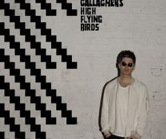 "Noel Gallagher's High Flying Birds release second studio album ""Chasing Yesterday"